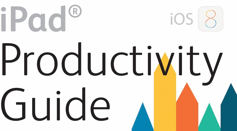 iPad Productivity Guide